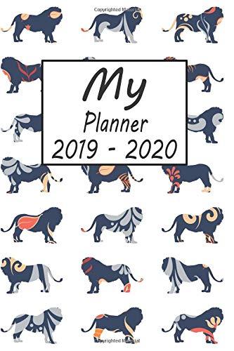 My Planner 2019 - 2020: Lion Pattern Weekly Planner 2019 - 2020: 24 Month Agenda - Calendar, Organizer, Notes, Goals & To Do Lists