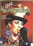 Le look Boy George - Maquillages et vêtements… L'éclat du rock de charme