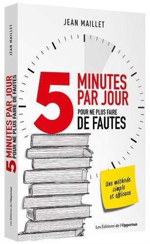 5 minutes par jour pour ne plus faire de fautes