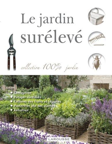 Le jardin surélevé par Collectif