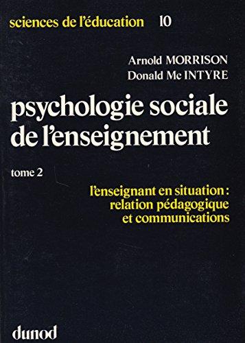 PSYCHOLOGIE SOCIALE. Tome 2