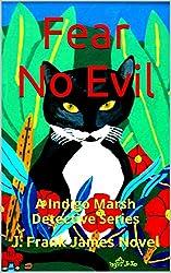 Fear No Evil (Indigo Marsh Detective Series Book 2)