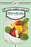 eBook Gratis da Scaricare Le cento migliori ricette di macedonie insalate e cocktail di frutta eNewton Zeroquarantanove (PDF,EPUB,MOBI) Online Italiano