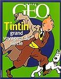 Tintin, grand voyageur du siècle