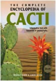 The Complete Encyclopedia of Cacti