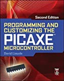 Programming and Customizing the Picaxe Microcontroller 2/E (Programmable Controllers Series)