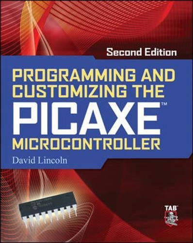 Programming and Customizing the Picaxe Microcontroller 2/E (Programmable Controllers Series) Serial Port Control