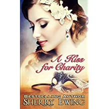 A Kiss For Charity (English Edition)