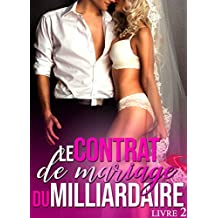 Le Contrat de Mariage du Milliardaire (Livre 2): [New Romance Érotique]