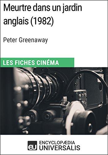 Meurtre dans un jardin anglais de Peter Greenaway: Les Fiches Cinma d'Universalis