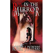 Boy in the Mirror (The Infinity Trials Book 1) (English Edition)
