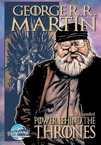 Orbit: George R.R. Martin: The Power Behind the Throne por Tom Smith