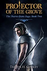 Protector of the Grove (The Bowl of Souls) (Volume 7) by Trevor H Cooley (2014-07-24)