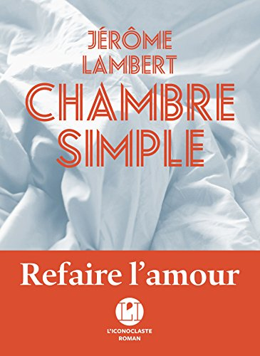 Chambre simple : roman