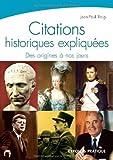 Citations historiques expliquées de Roig. Jean-Paul (2007) Broché
