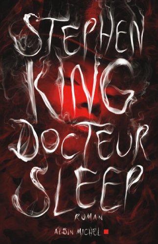 Docteur Sleep par Stephen King