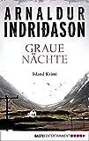 Graue Nächte: Island-Krimi (Flovent-Thorson-Krimis 2) - Arnaldur Indriðason