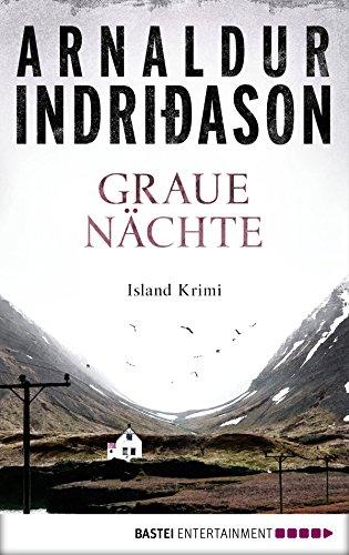 Graue Nächte: Island-Krimi (Flovent-Thorson-Krimis 2)