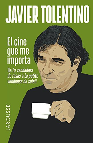El cine que me importa / Movies that matters to me