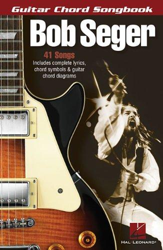 Bob Seger (Guitar Chord Songbooks)