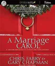 A Marriage Carol by Chris Fabry (2011-09-01)