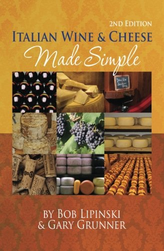 Italian Wine & Cheese Made Simple