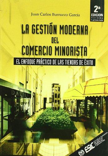 La gestión moderna del comercio minorista par Juan Carlos Carlos Burruezo García