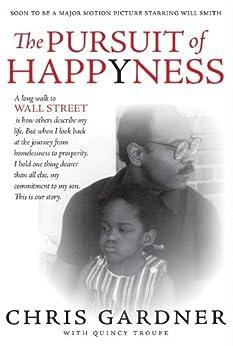 The Pursuit of Happyness von [Gardner, Chris]
