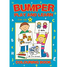 BUMPER PLAY AND LEARN COLOURING BOOK