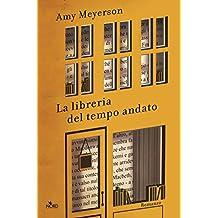 La libreria del tempo andato (Italian Edition)