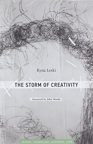 The Storm of Creativity: A Storm's Eye View (Simplicity: Design, Technology, Business, Life)