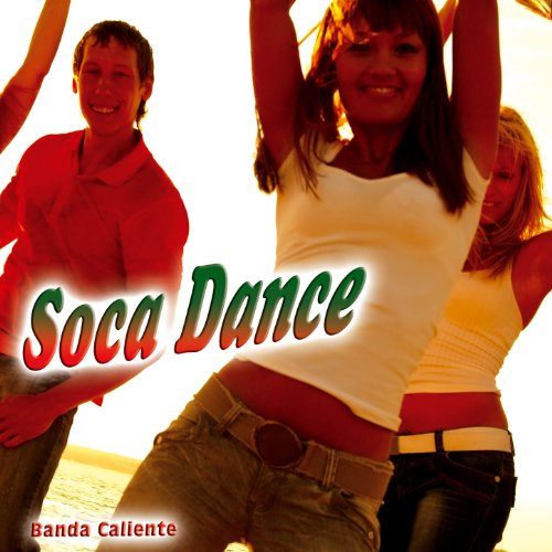 Soca Dance De Banda Caliente Sur Amazon Music