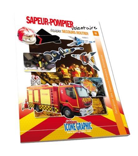 Livre Formation Equipier SPV - Equipier Secours routier par Icone Graphic