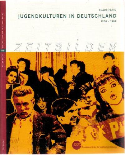 Jugendkulturen in Deutschland 1950-1989