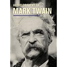Autobiography of Mark Twain, Volume 3 (The Mark Twain Papers)