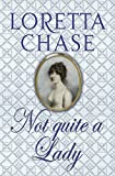 Not Quite A Lady: Number 4 in series (Carsington Brothers)