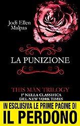 La punizione. This Man Trilogy