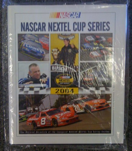 nascar-nextel-cup-series-2004-the-official-chronical-of-the-inaugural-nascar-nextel-cup-series-seaso