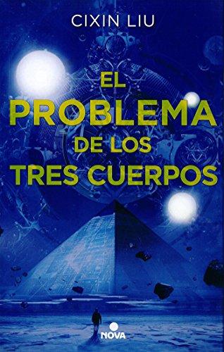 El problema de los tres cuerpos (Trilogía de los Tres Cuerpos 1) (Nova) por Cixin Liu