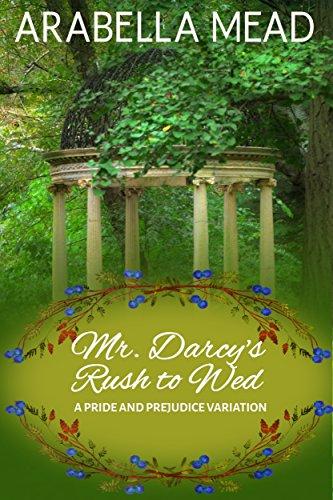 mr-darcys-rush-to-wed-a-pride-and-prejudice-regency-variation-english-edition