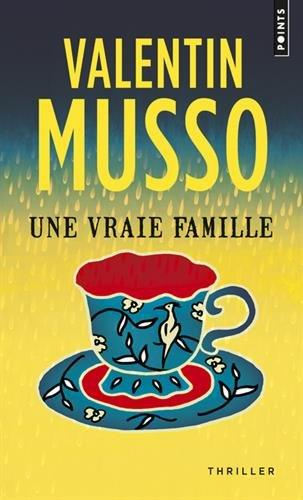 Une vraie famille par Valentin Musso