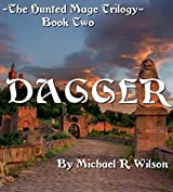 Dagger (The Hunted Mage Trilogy Book 2)