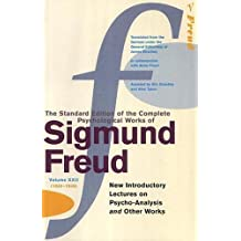 "Complete Psychological Works Of Sigmund Freud, The Vol 22: ""New Introductory Lectures on Psycho-analysis"" and Other Works Vol 22"