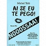 Ai se eu te pego - arrangiert für Bigband [Noten/Sheetmusic] Komponist : Telo Michel