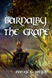 Barnalby the Grape (English Edition)