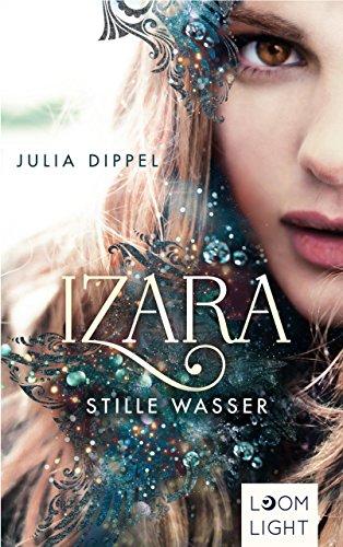 Izara 2: Stille Wasser (German Edition)