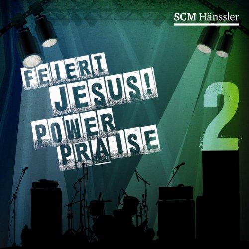 Feiert Jesus! PowerPraise 2