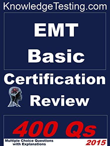 EMT Basic Certification Review (EMT certification Book 1) eBook ...