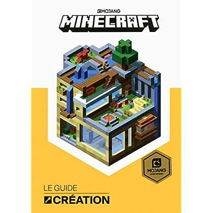 Minecraft, le guide Création