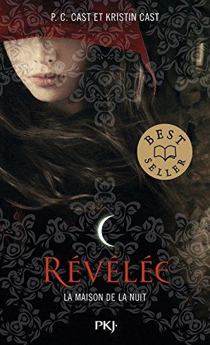 Descargar Libro 11. La Maison de la Nuit : Révélée (11) de Kristin CAST